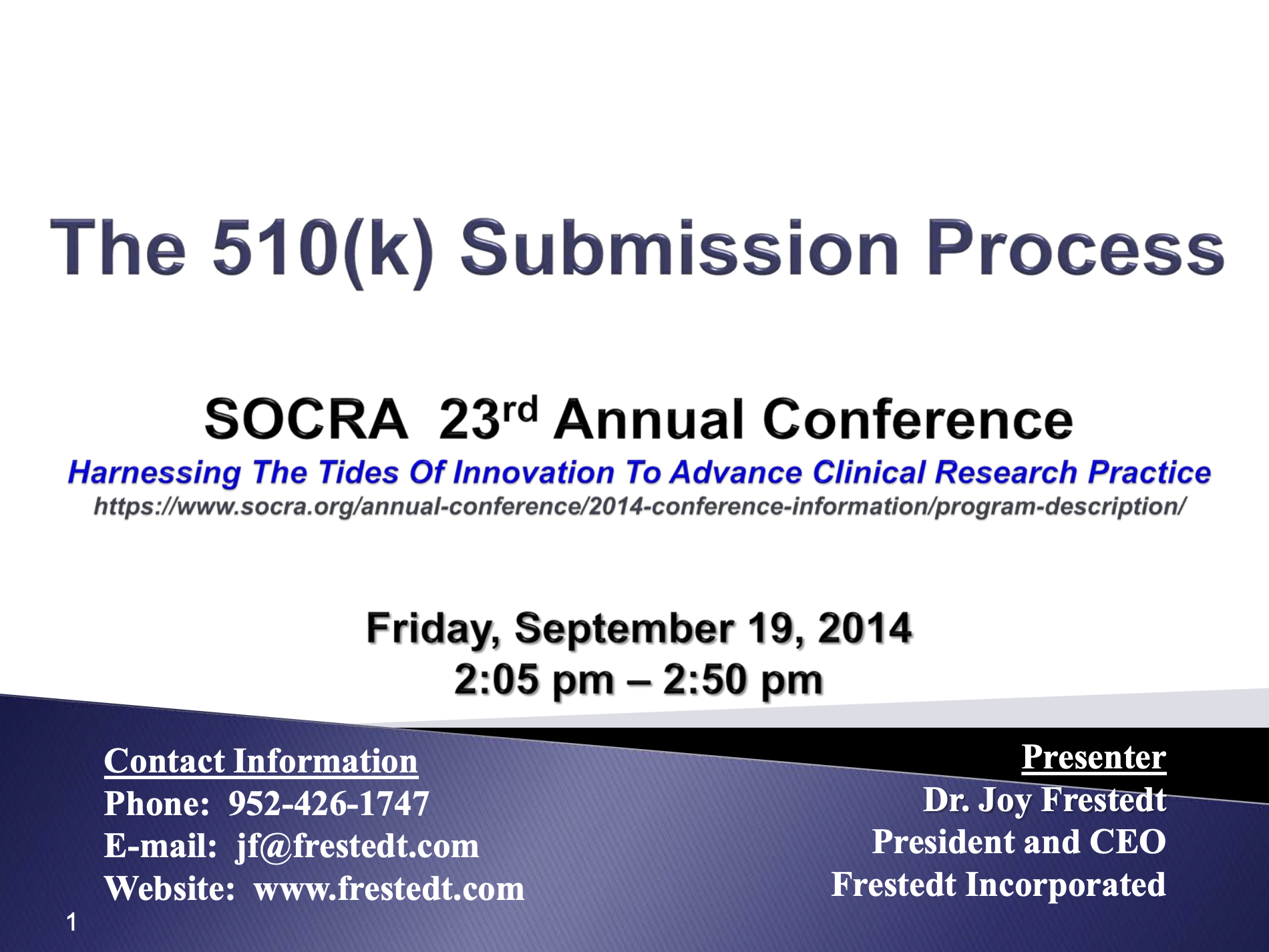 SOCRA 23rd Annual Conference: 510(k) Submission Process Flyer