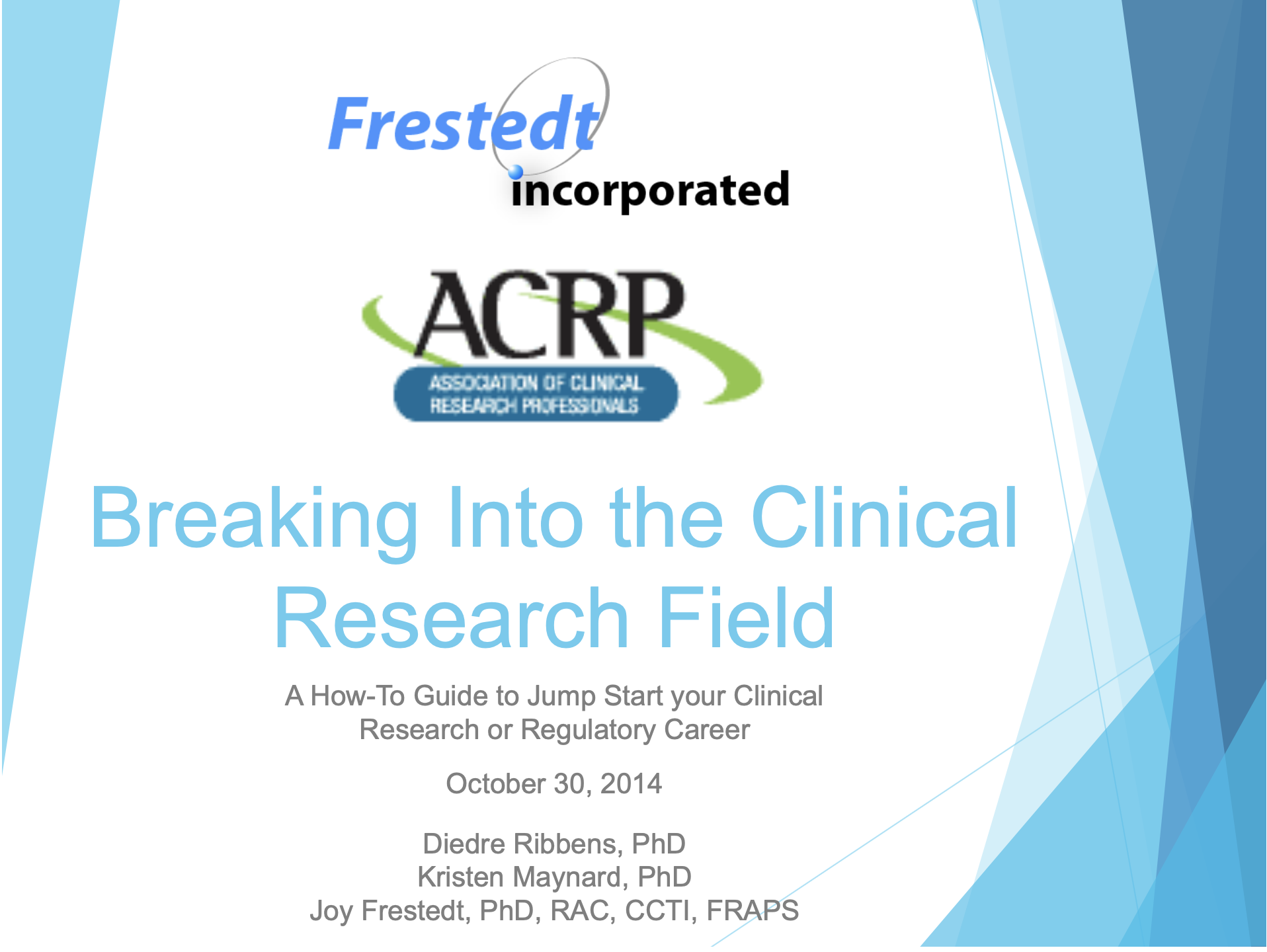 "Flyer for ""Breaking Into the Clincial Research Field"" talk"